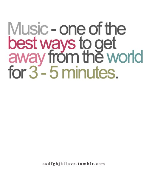 music - one of the best ways
