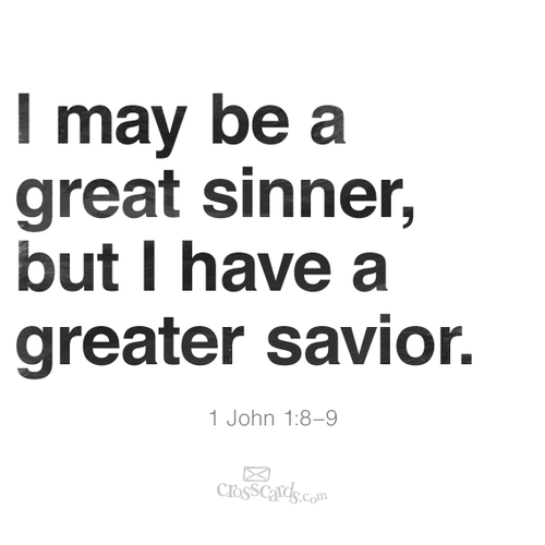 I may be a great sinner