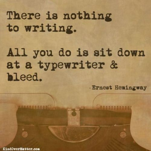 there is nothing to writing...all you do..