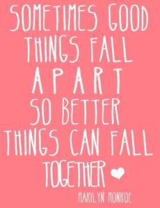 sometimes good things...