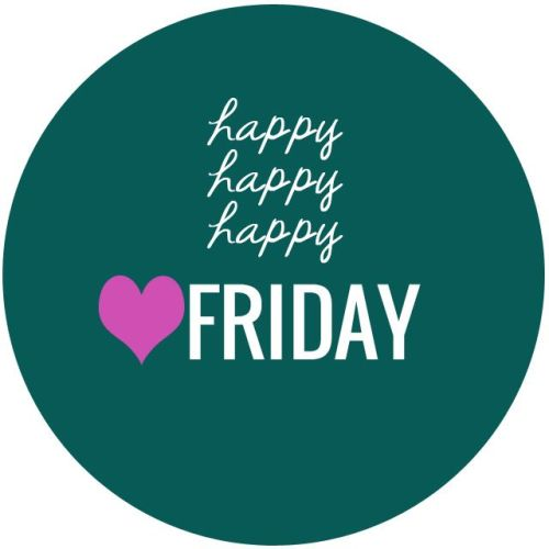 Happy, happpy, happy Friday