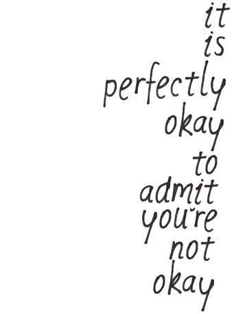 It is perfectly OK to admit that ..
