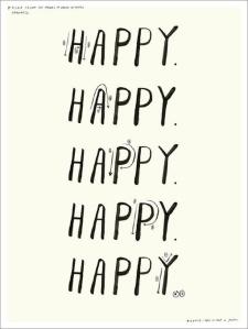 Happy, happy, happy, happy, happy