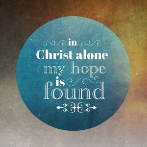 in-christ-alone-my-hope-is-found1